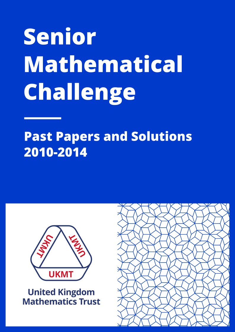 Past Papers: Senior Mathematical Challenge 2010-2014 cover page