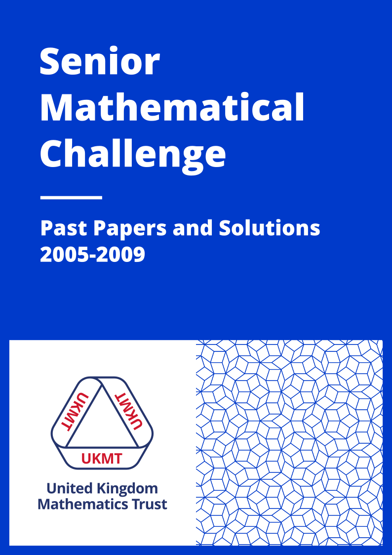 Past Papers: Senior Mathematical Challenge 2005-2009 cover page