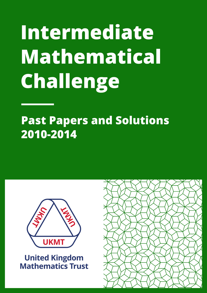 Past Papers: Intermediate Mathematical Challenge 2010-2014 cover