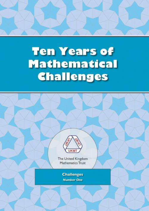 Cover of Ten Years of Mathematical Challenges