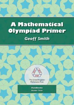 Cover of A Mathematical Olympiad Primer (2nd Edition)