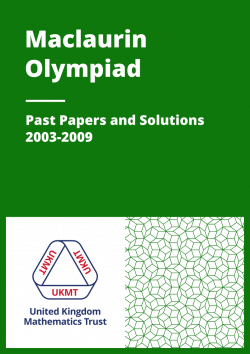 Past Papers: Maclaurin Olympiad 2003-2009 cover