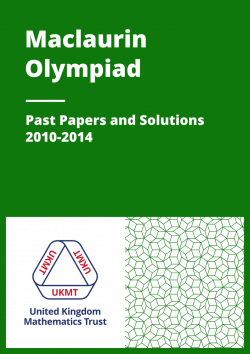 Past Papers: Maclaurin Olympiad 2010-2014 cover